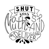 Shut your mouth stand and deliver Stock Photography