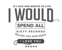 Si tuviera un minuto a vivir, pasaría los sesenta segundos que le dicen cuánto te quiero libre illustration