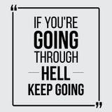 Si vous passez par l'enfer, continuez à aller illustration libre de droits