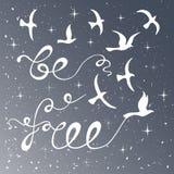 Sia libero Citazione ispiratrice Immagine Stock Libera da Diritti