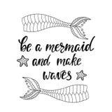 Sia una sirena e faccia le onde Immagini Stock Libere da Diritti