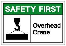 Sicherheits-erste Unkosten Crane Symbol Sign, Vektor-Illustration, Isolat auf weißem Hintergrund-Aufkleber EPS10 stock abbildung