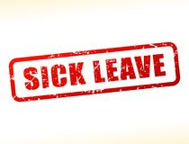 Sick leave text buffered. Illustration of sick leave text buffered on white background Stock Photos