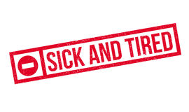 Sick And Tired rubber stamp Stock Image