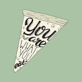 Sie sind, was Sie Handzeichnungs-Beschriftungsbild mit Pizzaillustration essen Lizenzfreies Stockbild