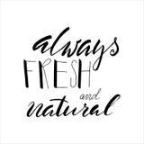 Siempre fresco y natural Fotos de archivo