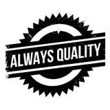 Siempre sello de goma de la calidad Imagen de archivo