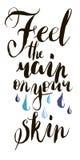 Sienta la lluvia en su piel adentro Elemento de las letras del diseño gráfico de la postal o del cartel de la caligrafía St escri stock de ilustración