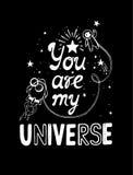 Siete il mio universo Manifesto disegnato a mano di tipografia Immagini Stock Libere da Diritti