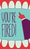 Siete licenziato! Immagine Stock Libera da Diritti