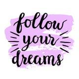 'Siga caligrafia moderna dos seus sonhos' Fotografia de Stock Royalty Free
