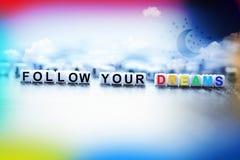 Siga seu conceito dos sonhos imagem de stock
