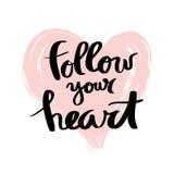 Siga seu coração Rotulação para o cartaz ilustração royalty free