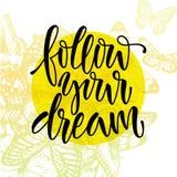 Siga seu sonho Imagem de Stock
