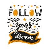 Siga seu sonho Ilustração Handdrawn Fotos de Stock Royalty Free