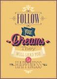 Siga seus sonhos Imagem de Stock Royalty Free