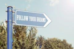 Siga seus sonhos fotografia de stock