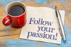 Siga sua paixão! fotografia de stock royalty free