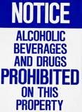 Sign- Alcoholic beverages and drugs prohibited Royalty Free Stock Photos