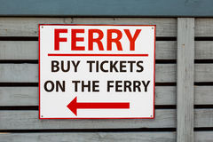 Sign for buy tickets on the ferry Stock Image