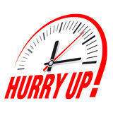 Sign with a clock and an inscription - Hurry up!. Vector illustration Stock Photo