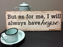 Hope sign for a coffee bar. Tips but as for me ,I will always have hope for a coffee bar Stock Photo