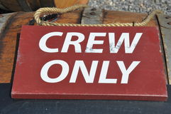 Sign Crew only. Mystic Seaport Crew sign posted Royalty Free Stock Photos