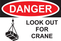 Sign Danger Look Out For Crane in Vector Stock Image