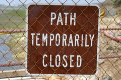 Sign of disappointment. Walking trail closed Royalty Free Stock Images