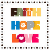 Faith, Hope, Love Stock Photography