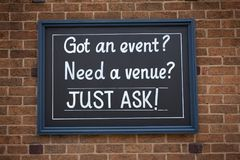 Sign got an event, need a venue just ask on the street. Stock Photo