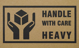 Sign Handle with care Heavy Royalty Free Stock Images