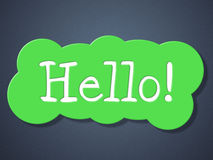 Sign Hello Indicates How Are You And Greetings Stock Photo