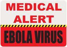 Sign Medical Alert - Ebola virus Stock Image