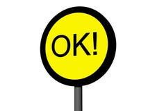 Sign OK! Stock Photo