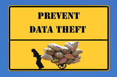 Sign Prevent Data Theft. Yellow sign with the word stop data theft Royalty Free Stock Photos