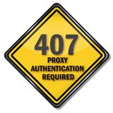 Sign 407 proxy authentication required Royalty Free Stock Photo