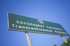 A sign that reads �Christopher Columbus Transcontinental Highway� Stock Photo