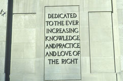 A sign that reads �Dedicated to the ever increasing knowledge and practice and love of the right� Stock Photo