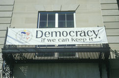 A sign that reads �Democracy if we can keep it� Royalty Free Stock Image