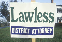 A sign that reads �Lawless District Attorney� Royalty Free Stock Image