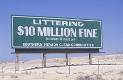 A sign that reads �Littering - $10 million fine (or at least it should be)� Royalty Free Stock Photo