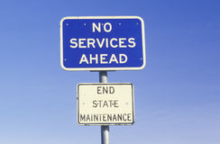 A sign that reads �No services ahead� Royalty Free Stock Images