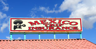Sign selling trip insurance for going into Mexico Royalty Free Stock Photography