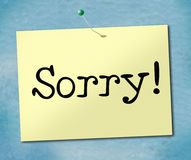 Sign Sorry Represents Notice Apologize And Apology. Sorry Sign Showing Advertisement Placard And Apologize Royalty Free Stock Photos