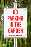 Sign Stating: NO PARKING IN THE GARDEN Stock Images