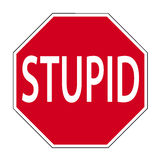 Sign stupid stock photo