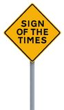 Sign of the Times. A conceptual road sign indicating  Sign of the Times Royalty Free Stock Image
