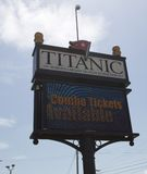 Sign at The Titanic Museum, Branson Missouri Royalty Free Stock Image