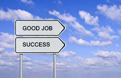 Sign to good job and success Stock Photos